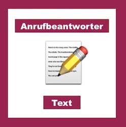 Anrufbeantworter Text