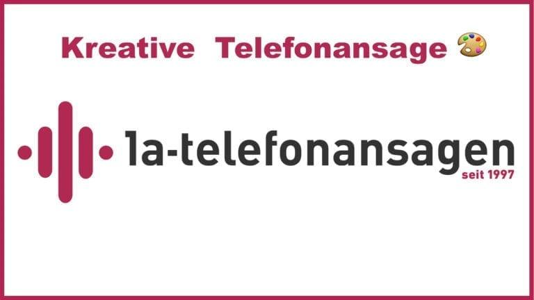 Kann eine Telefonansage kreativ sein?