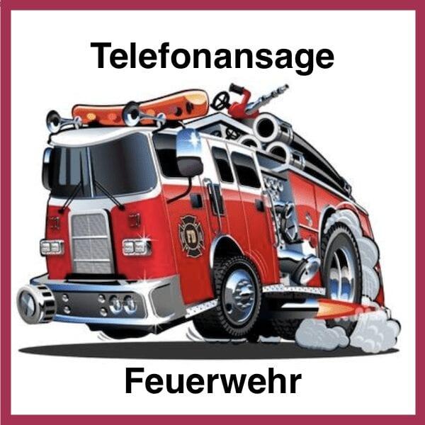 Telefonansage Feuerwehr