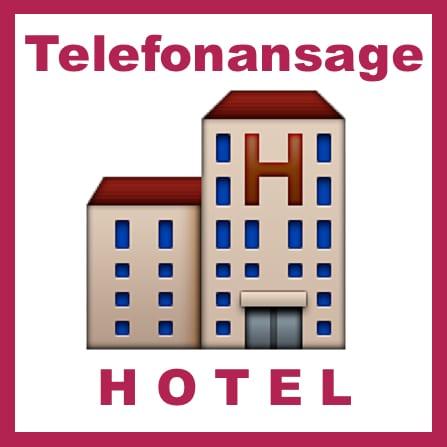 Telefonansage Hotel